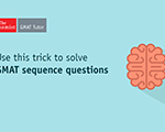 Use This Trick to Solve GMAT Sequence Questions