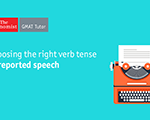 Sentence Correction: Choosing the Right Verb Tense in Reported Speech