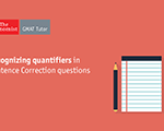 Recognizing Quantifiers in Sentence Correction Questions