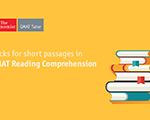 Tricks for Short GMAT Reading Comprehension Passages