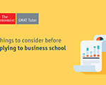 B-School Applications: 5 Things to Consider