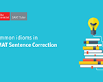 List of Most Common Sentence Correction Idioms