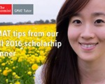 GMAT Tips from the Brightest Minds MBA Scholarship Winner