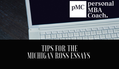 Michigan Ross Class of 2022 – Essay Questions & Analysis – Fall 2019 – Spring 2020